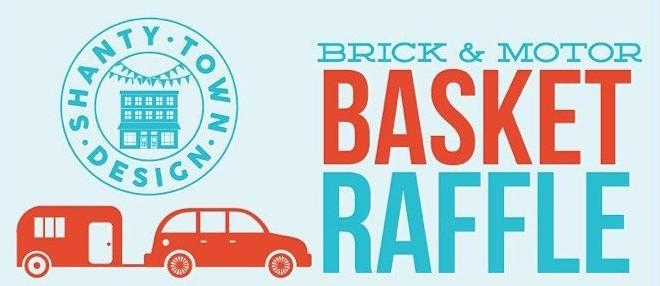 Brick & Motor Basket Raffle!