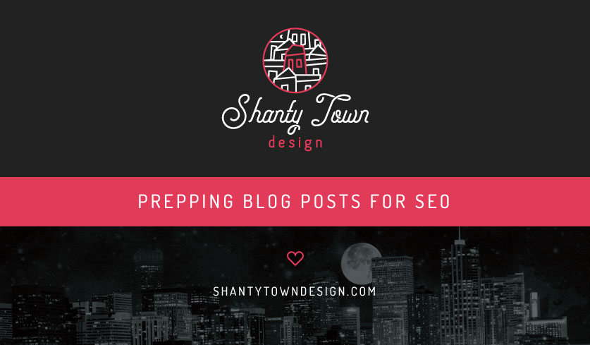 Prepping Blog Posts for SEO